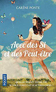 Un livre à lire : Avec des si et des Peut-être de Carène Ponte